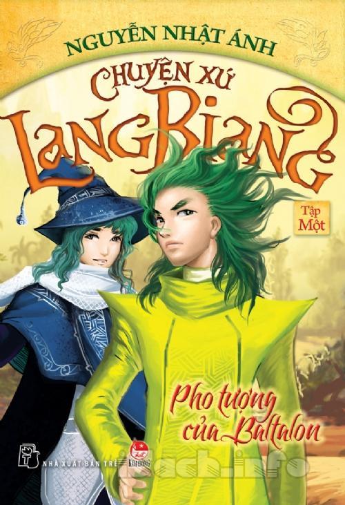 chuyen_xu_lang_biang_tap_1_pho_tuong_cua_baltalon__nguyen_nhat_anh